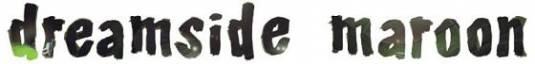 (Indie) Dreamside Maroon, ...и бобовое зернышко