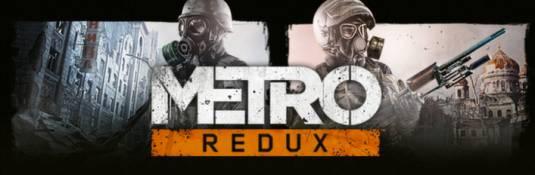 Metro Redux - Uncovered