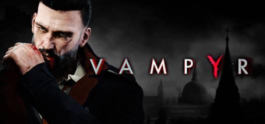 Vampyr – E3 2016 Trailer