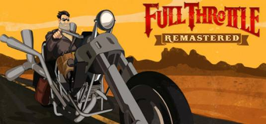 Full Throttle Remastered - Релиз в апреле