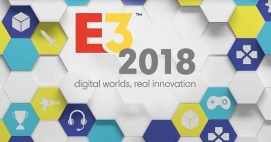 E3 2018 расписание и общее обсуждение