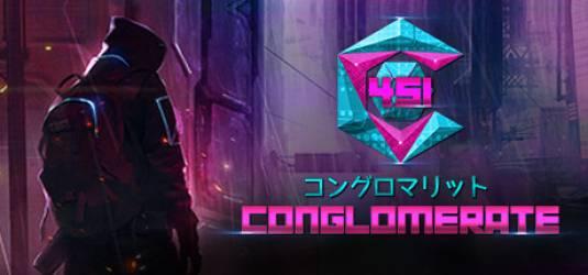 Conglomerate 451 — исследуйте подземелья, но в киберпанке