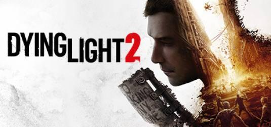 8 минут геймплея Dying Light 2