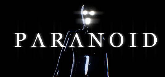 Новый игровой трейлер хоррора PARANOID